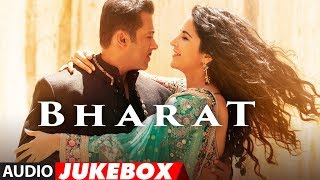Full Album Bharat  Salman Khan  Katrina Kaif  Audio Jukebox  Movie Releases On 5 June 2019