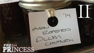 Plum Chutney: A Friendship - Part II  |  Fresh P