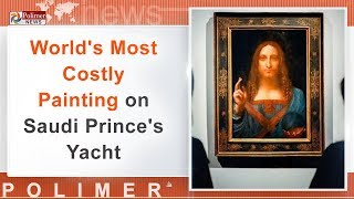 Da Vinci painting, world's most expensive, is on Saudi prince's yacht