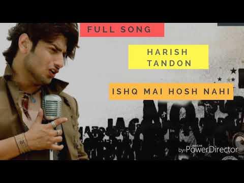 Ishq Main Hosh Nahi-Harish Tandon full song