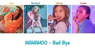 Bad Bye | MAMAMOO Lyrics (Color Coded) [ENG+ROM]