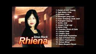 Rhiena Slow Rock Full Album Tembang Lawas