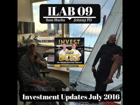 ILAB 09 - Sam and Johnny's Investment Updates July 2016