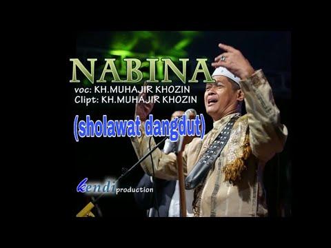 #sholawatdangdut NABINA Lagu KH. MUHAJIR KHOZIN BOJONEGORO Terbaru 2018
