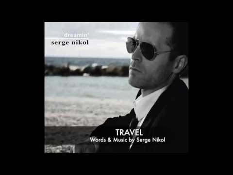 TRAVEL - Serge Nikol - Audio