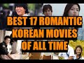 Best 17 List of Romantic Korean Movies of All time [Beginner + PRO]
