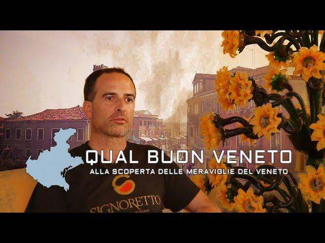 I primi documentari di Qual Buon VENETO... [Murano e la fornace]