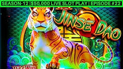 Jinse Dao Tiger Slot Machine Live Play & Nice Wins | Season-12 | Episode #22