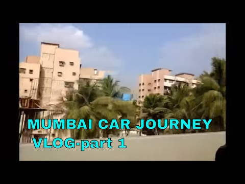MUMBAI, JOGESHWARI-BANDRA WORLI SEA LINK TRAVEL VLOG - PART 1