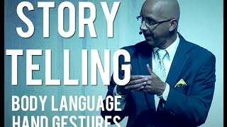 storytelling hand gestures facial expressions body language