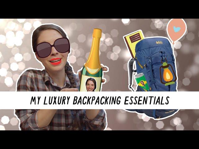 Miranda in the Wild | My Luxury Backpacking Essentials!
