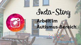 Stiftung Finneck  InstaStory  Arbeit im AutismusBereich