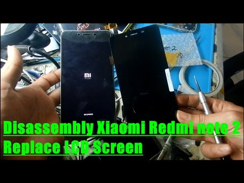 Disassembly Xiaomi Redmi note 2 Replace LCD Screen