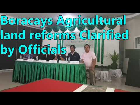 Boracays Agricultural land reforms Clarified by Officials