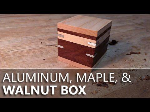 Making a Small Walnut Box (with Walnut, Maple and Aluminum)