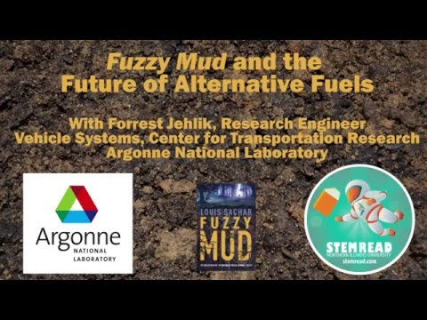 Fuzzy Mud and Alternative Fuels with Argonne National Laboratory