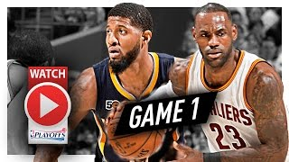 LeBron James vs Paul George Game 1 Duel Highlights (2017 Playoffs) Pacers vs Cavaliers - EPIC!