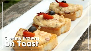 Creamy Prawns On Toast - Today's Special With Shantanu