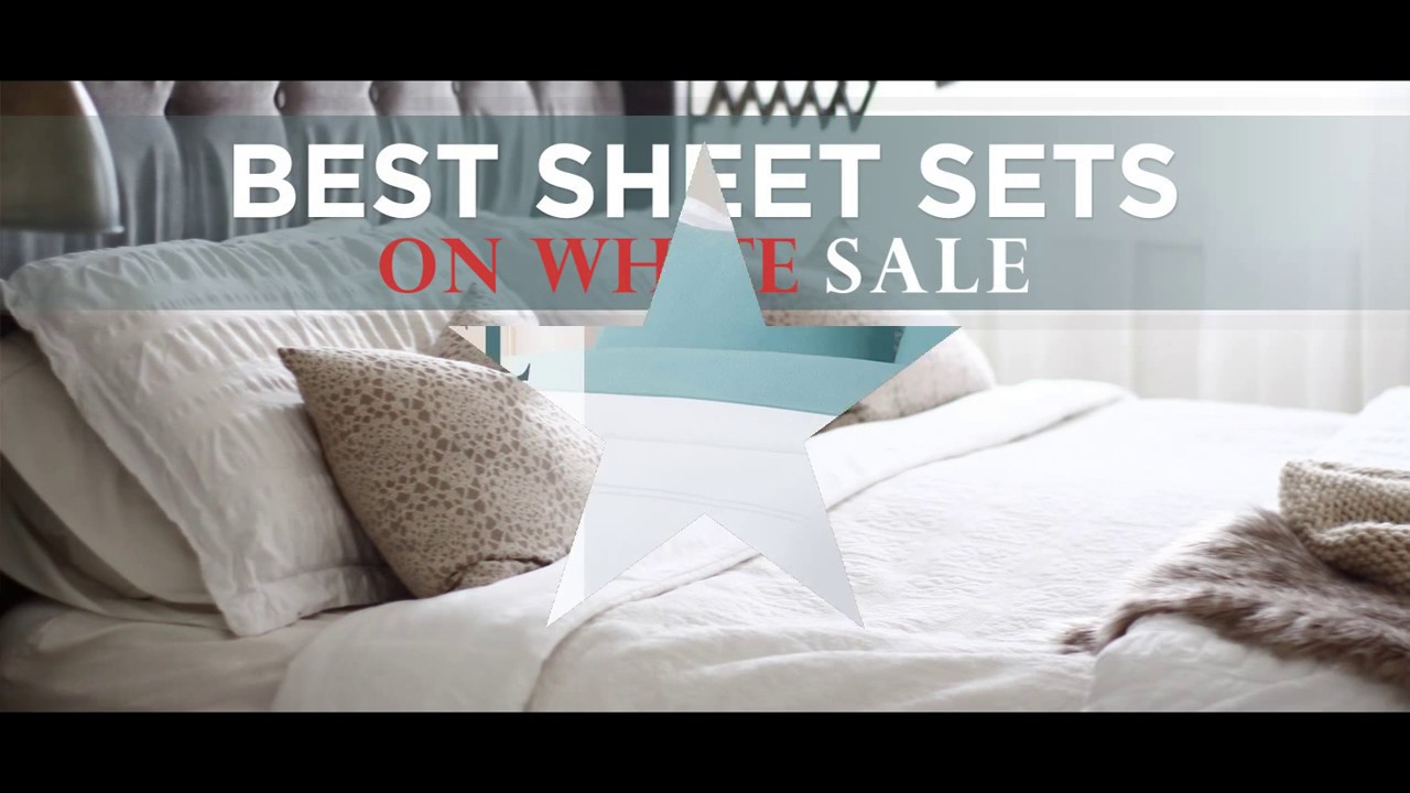 White Sale 2017: January White Sale On Best Sheet Sets ...