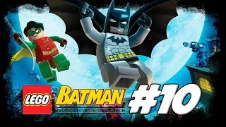 LEGO Batman: The Videogame #10 - Flight of the Bat