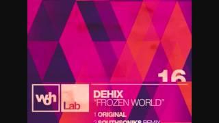 Dehix - Frozen World