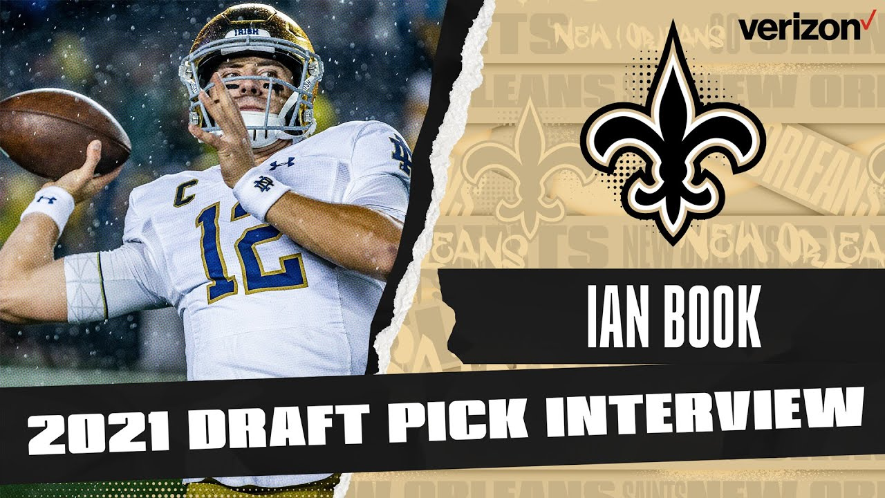 NFL Draft 2021: Notre Dame Quarterback Ian Book is New Orleans ...