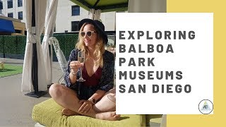 Visiting San Diego Gaslamp District & Balboa Park Museums | Annie Bean