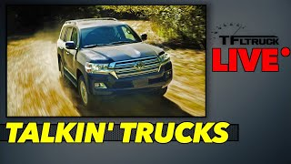 Is It Time For The Toyota Land Cruiser To Die? | Talkin' Trucks Ep. 65