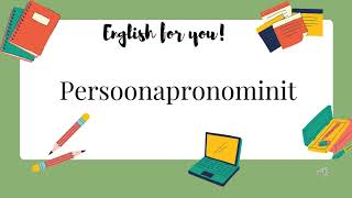 Englannin kielioppi - Persoonapronominit
