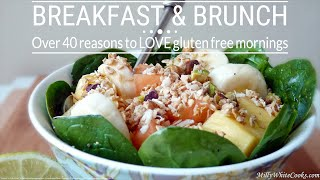 Gluten-free Breakfast & Brunch - Over 40 Reasons To Love Gluten-free Mornings