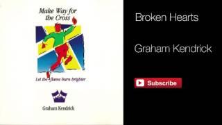 Broken Hearts - Graham Kendrick