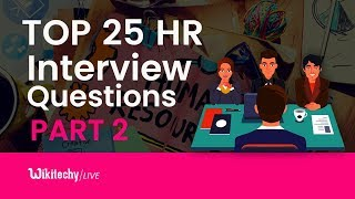 Top 25 HR Interview Questions and Answers Part 2   HR Interview Questions and Answers for Freshers