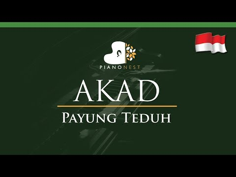 Payung Teduh - Akad (Indonesian Song) - LOWER Key (Piano Karaoke / Sing Along)