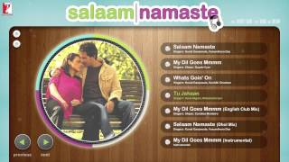 Salaam Namaste - Audio Jukebox