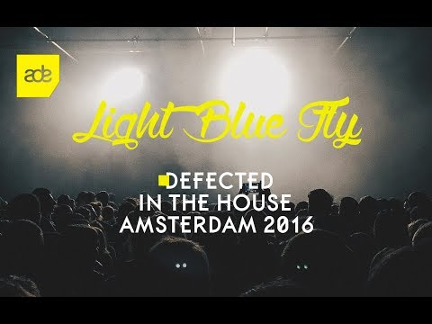 Defected In the House Amsterdam 2016 | ADE Special Mix