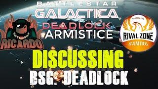 Discussing BSG Deadlock Rival and Ricardo