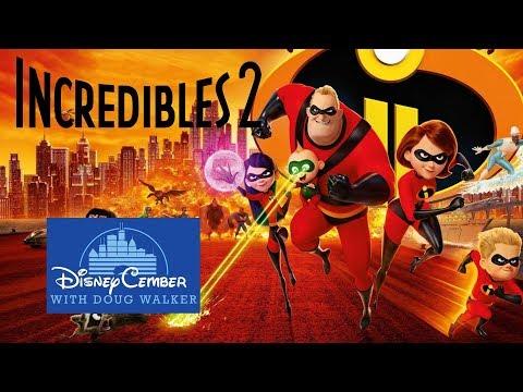 Incredibles 2 - Disneycember