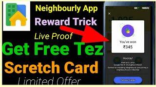 Neighbourly App Loot Trick     Get Free Tez Scratch Card Upto ₹500    Official Offer  Google New App