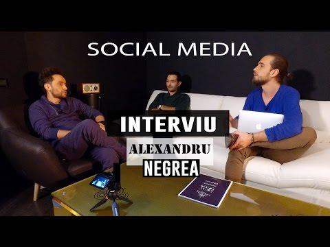 Interviu Alexandru Negrea. Social Media in viata personala, business si copii