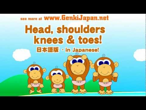 Head, Shoulders, Knees & Toes in Japanese!