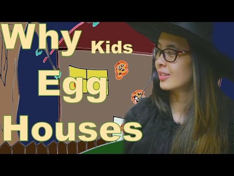 Why Kids Egg Your House