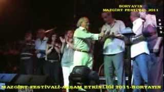 Boryayın-Mazgirt Festivali-Alirıza Aydın,Ali Aydın,Yılmaz Kaya,Helin Güngör,Reçber 2011 Mazgirt