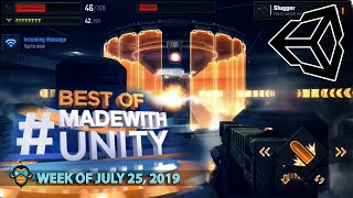 BEST OF MADE WITH UNITY #30 - Week of July 25, 2019