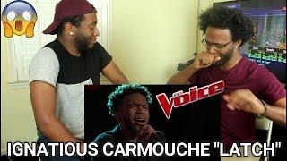 "The Voice 2017 Blind Audition - Ignatious Carmouche: ""Latch"" (REACTION)"