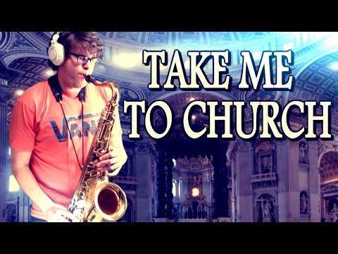 Take Me to Church - Hozier - Tenor Saxophone - BriansThing