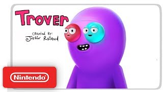 Trover Saves the Universe - Launch Trailer - Nintendo Switch