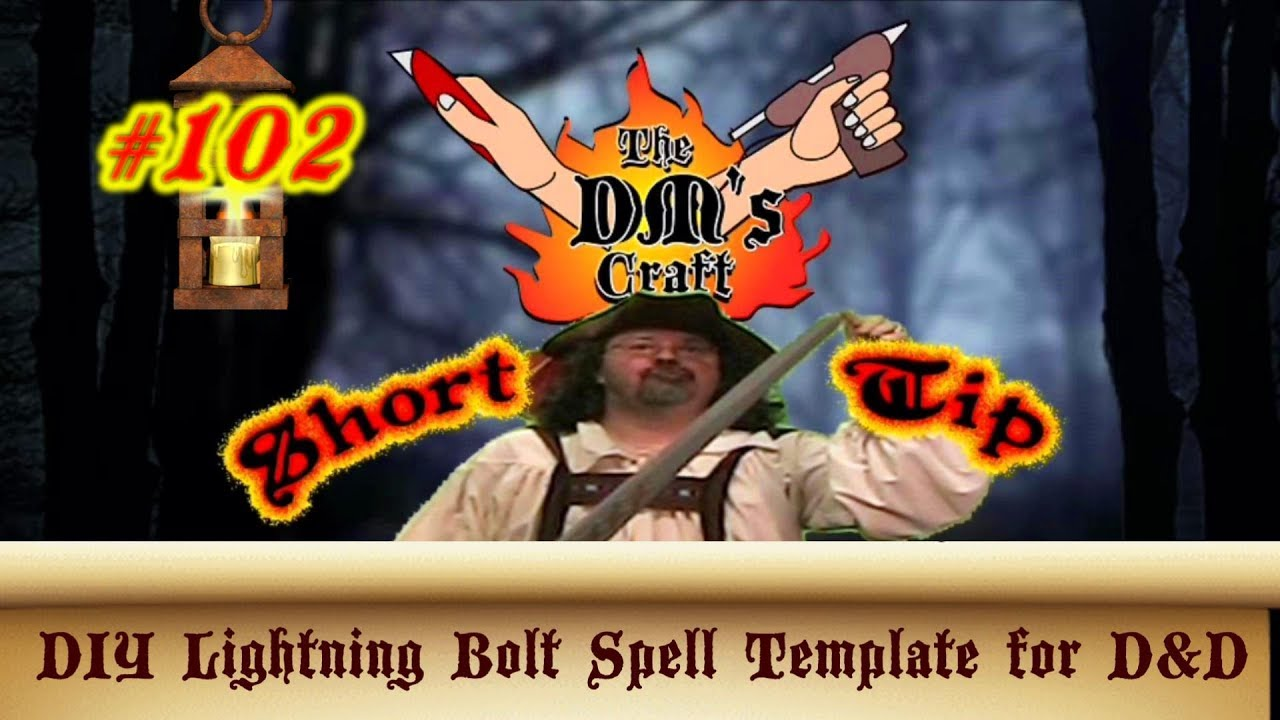 DIY Lightning Bolt Spell Template for D&D (DM's Craft Short Tip #102)