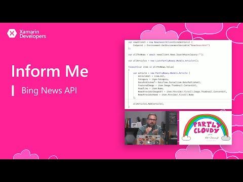 Partly Cloudy: Inform Me (Bing News API)