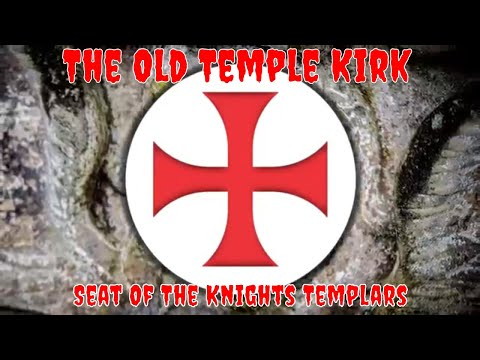 The Old Temple Kirk | Seat Of The Knights Templars