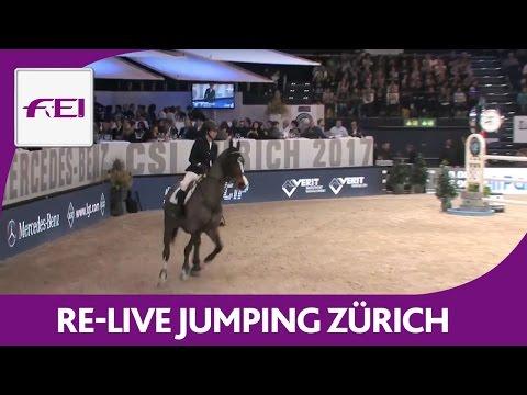 Re-Live | Longines Grand Prix Jumping | Zurich | Mercedes Benz CSI 2017